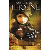 Take This Cup, Jerusalem Chronicles Series Book 2
