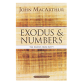 Exodus and Numbers: The Exodus from Egypt, MacArthur Bible Studies, by John MacArthur