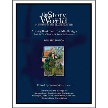 The Story of the World Volume 2: The Middle Ages Activity Book