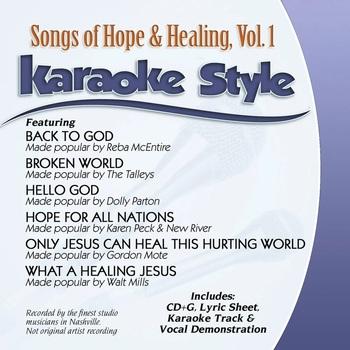 Songs of Hope & Healing Volume 1, Karaoke Style, As Made Popular by Various Artists, CD+G