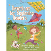 Devotions For Beginning Readers, by Crystal Bowman and Christy Lee Taylor, Hardcover