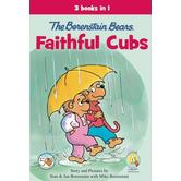 Berenstain Bears, Faithful Cubs