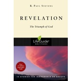 Lifeguide Bible Studies Series: Revelation: The Triumph of God