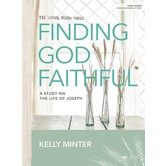 Finding God Faithful Bible Study Book, by Kelly Minter, Paperback