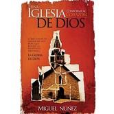 Una Iglesia Conforme al Corazon de Dios, by Dr. Miguel Nunez, Paperback