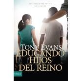 Educando Hijos Del Reino, by Tony Evans, Paperback