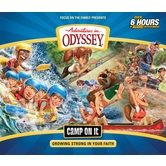 Adventures In Odyssey, Camp On It: Growing Strong in Your Faith, by Focus On The Family, CD