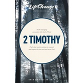 2 Timothy, LifeChange Bible Study Series, by The Navigators, Paperback