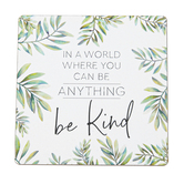 P. Graham Dunn, In World Where You Can Be Anything Be Kind Magnet, Green & White, 2 3/4 inches