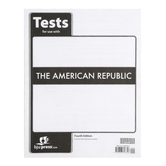 BJU Press, The American Republic Test Packet, 4th Edition, Grade 8