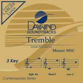 Tremble, Accompaniment Track, As Made Popular by Mosaic MSC, CD