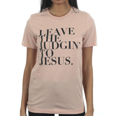 Ruby's Rubbish, Leave the Judgin' to Jesus, Women's Short Sleeve T-shirt, Blush Heather, S-2XL