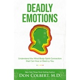 Deadly Emotions, by Don Colbert, Paperback