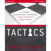 Tactics Study Guide, by Gregory Koukl, Paperback