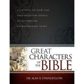 Great Characters of The Bible, by Alan Stringfellow
