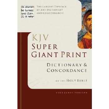 KJV Super Giant Print Bible Dictionary and Concordance