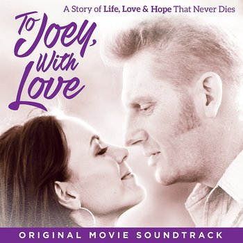 To Joey With Love Soundtrack, by Various Artists, CD