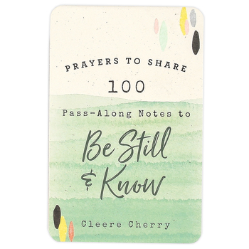 DaySpring, Prayers to Share Pass-Along Notes To Be Still And Know, Paper, 4 3/8 x 6 3/4 inches