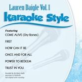 Lauren Daigle  Volume 1, Karaoke Style, As Made Popular by Lauren Daigle, CD+G