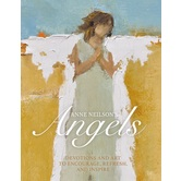 Anne Neilson's Angels: Devotions & Art to Encourage, Refresh, & Inspire, by Anne Neilson, Hardcover