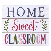 Renewing Minds Classroom Collection, Home Sweet Classroom Wooden Wall Decor, Shiplap, 13 x 11 Inches
