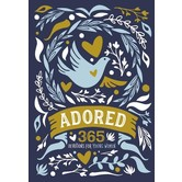 Adored: 365 Devotions For Young Women, by Zondervan