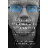 Misreading Scripture with Western Eyes, by E. Randolph Richards and Brandon J. O'Brien, Paperback