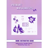 Primary Mathematics Home Instructor's Guide Level 6A for Singapore Math U.S. and 3rd Ed, Grades 6-7