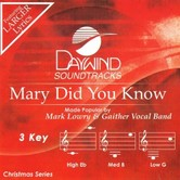 Mary Did You Know, Accompaniment Track, As Made Popular by Mark Lowry, CD
