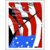 Progeny Press, Sam The Minuteman Student Study Guide, Paperback, 42 Pages, Grades K-3