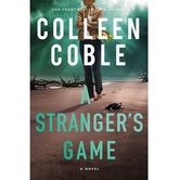 Pre-buy, A Strangers Game, by Coleen Coble, Paperback