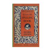 McGuffey's Eclectic Spelling Book, Grades 1-7