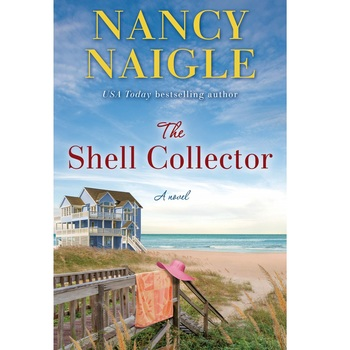 The Shell Collector: A Novel, by Nancy Naigle, Paperback
