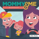 Mommy & Me Worship: Volume 1, by Various Artists, CD