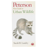 Peterson First Guide to Urban Wildlife, Paperback, Grades 3-12 and adults