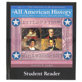 Bright Ideas Press, All American History Vol 1 Explorers to Jacksonians, Student Reader, Grades 5-12