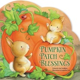 Pumpkin Patch Blessings, by Kim Washburn and Jacqueline East, Board Book
