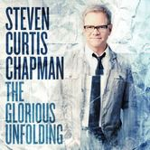 The Glorious Unfolding, by Steven Curtis Chapman, CD