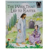 The Week That Led to Easter, Arch Books, by Joanne Larrison & Jenny Williams