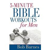 5-Minute Bible Workouts for Men, by Bob Barnes