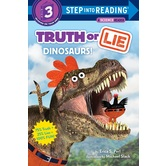 Truth or Lie: Dinosaurs, Step Into Reading, Level 3, by Erica S. Perl and Michael Slack, Paperback