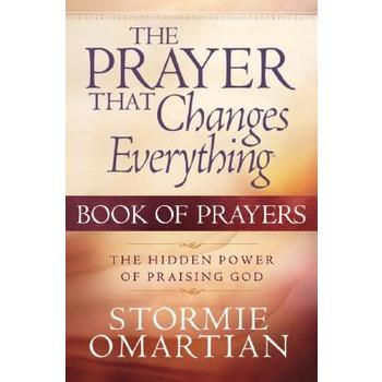 The Prayer That Changes Everything: Book of Prayers