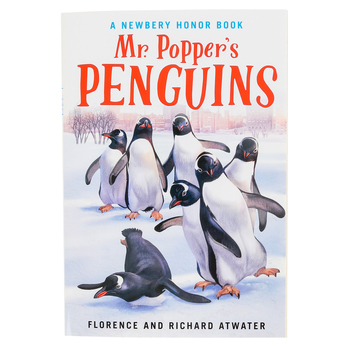 Mr. Popper's Penguins, by Richard & Florence Atwater, Paperback, 160 Pages, Grades 2-5