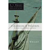 Colossians & Philemon, N. T. Wright For Everyone Bible Study Series, by N. T. Wright, Paperback