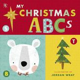 My Christmas ABCs, by Jordan Wray, Board Book