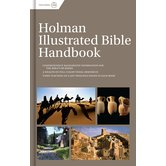 Holman Illustrated Bible Handbook, by B&H Editorial Staff, Hardcover