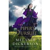 The Piper's Pursuit, Hagenheim Fairy Tale Romance Series, Book 10, by Melanie Dickerson