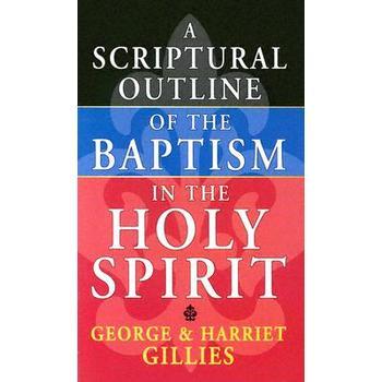 Scriptural Outline of Baptism in the Holy Spirit