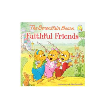 The Berenstain Bears: Faithful Friends