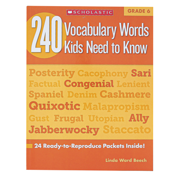 Scholastic, 240 Vocabulary Words Kids Need To Know Workbook, Reproducible Paperback, 80 Pages, Grade 6